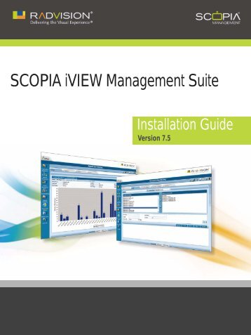 Installation Guide for SCOPIA iVIEW Management Suite ... - Radvision