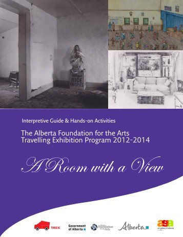 The Alberta Foundation for the Arts Travelling Exhibition Program ...