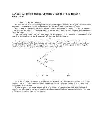 CLASE6. Arboles Binomiales. Opciones Dependientes del ... - ITAM