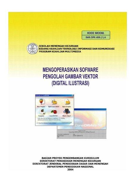 Mengoperasikan Software Pengolah Gambar Vektor E Learning