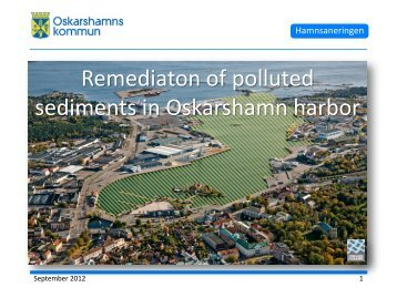 Remediaton of polluted sediments in Oskarshamn harbor - Nordrocs