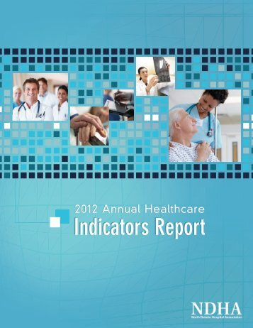 2012 Annual Healthcare Indicators Report - North Dakota Hospital ...
