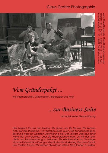 Vom Gründerpaket ... ...zur Business-Suite - Claus Gretter