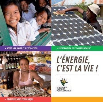 La Fondation Énergies pour le Monde - Energies Renouvelables