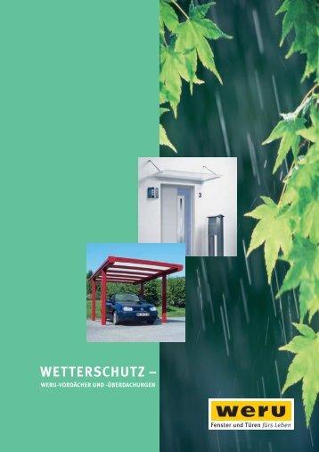 Weru Vordaecher: WETTERSCHUTZ – WERU-VORDÄCHER UND ...