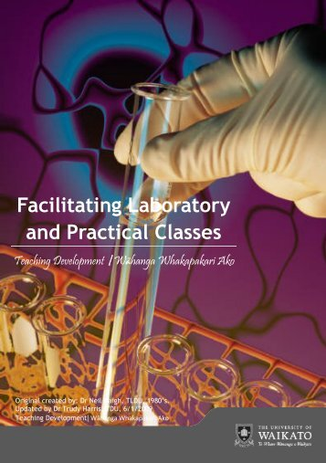 Facilitating Laboratory and Practical Classes - The University of ...