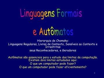 Linguagens Regulares, Livres de Contexto, Sensíveis ao Contexto e ...