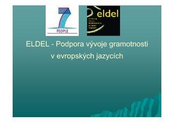 ELDEL - Podpora vývoje gramotnosti v evropských jazycích