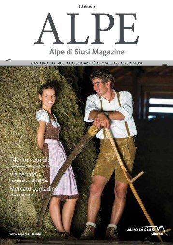 Alpe di Siusi Magazine - estate 2013 - Seiser Alm