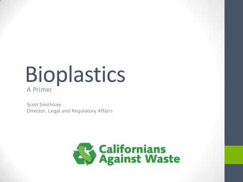 What are Bioplastics? - StopWaste org