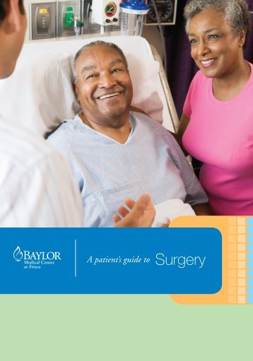 A patient's guide to Surgery - Baylor Health Care System