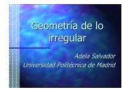 Geometría de lo irregular - Universidad Politécnica de Madrid