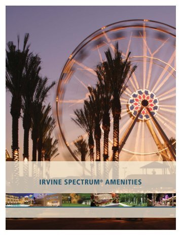 IRVINE SPECTRUM® AMENITIES - IrvineCompanyOffice.com