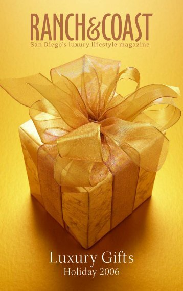 Luxury Gifts - Ranch & Coast Magazine