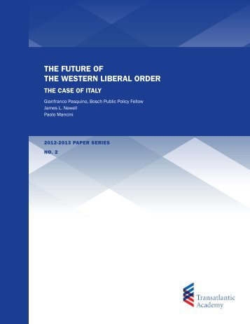 the future of the western liberal order - Transatlantic Academy