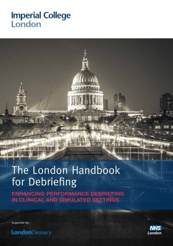 The London Handbook for Debriefing - Imperial College London