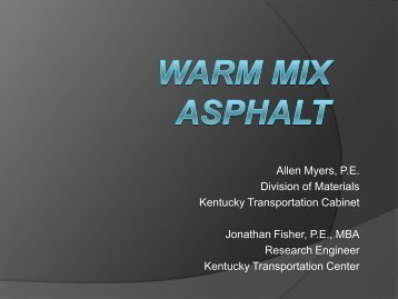 Warm Mix Asphalt - Kentucky Transportation Cabinet