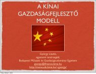 György László: A kínai gazdaságfejlesztő modell (2010-09-28, MKK ...