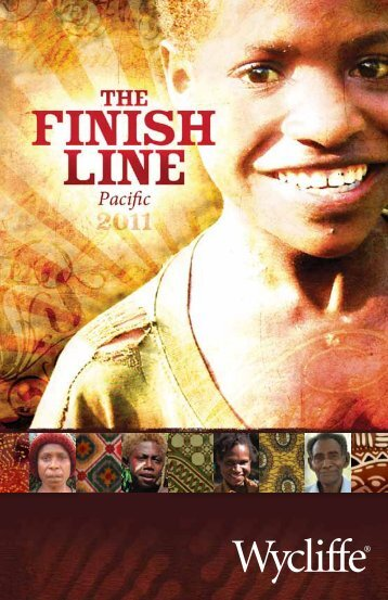 The Finish Line--Pacific - Wycliffe Bible Translators