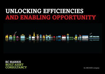 unlocking efficiencies and enabling opportunity - EC Harris