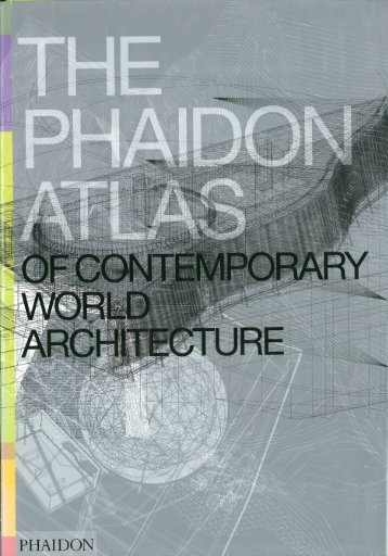 Modern and contemporary architecture turismo roma the phaidon atlas of contemporary world architecture pdf 48 mb solutioingenieria Images