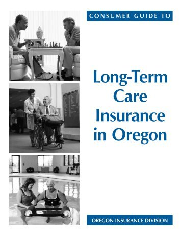 Consumer Guide to Oregon Long-Term Care ... - State of Oregon