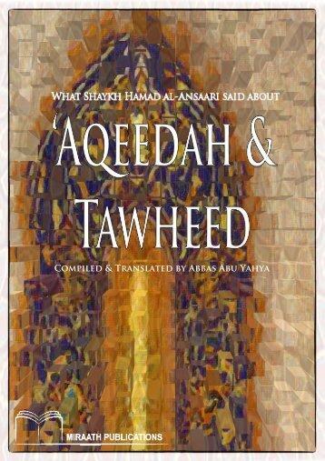 Miraath-Publications-What-Shaykh-Hamad-al-Ansaari-said-about-Aqeedah-and-Tawheed-2014