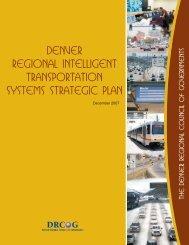 Denver Regional Intelligent Transportation Systems Strategic Plan