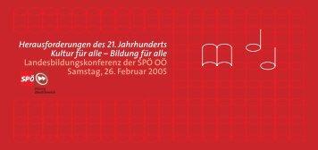 Herausforderungen des 21. Jahrhunderts Kultur für alle - rotstift - SPÖ