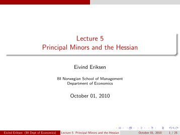 Lecture 5 Principal Minors and the Hessian