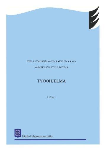 Vaihekaava I, tuulivoima, työohjelma - Etelä-Pohjanmaan liitto