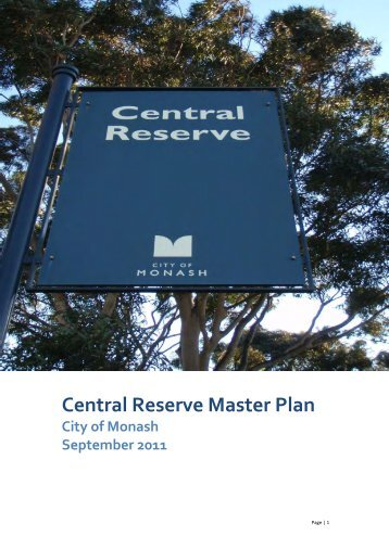 Central Reserve Master Plan - City of Monash