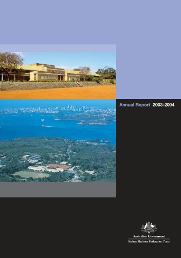 Sydney Harbour Federation Trust Annual Report 2003-2004 (PDF ...