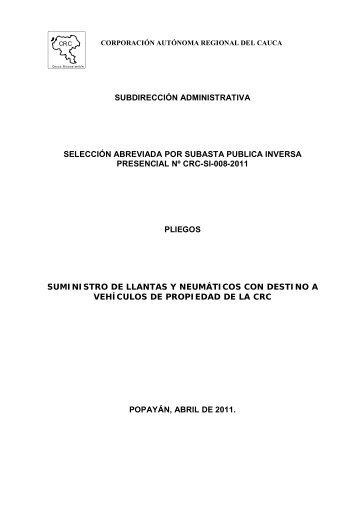 Pliegos Definitivos - Corporación Autónoma Regional del Cauca
