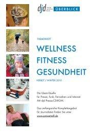 Gesundheit, Wellness und Fitness 2010 - RatGeberZentrale