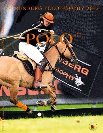 Berenberg Polo-Trophy 2012 (PDF) - Polo+10 Das Polo-Magazin
