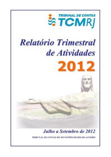 Relatório Trimestral de Atividades do TCMRJ - 3º Trimestre de 2012