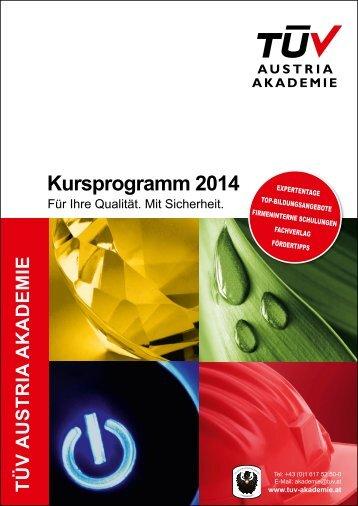 Download PDF Kursprogramm 2014 - TÜV Austria Akademie