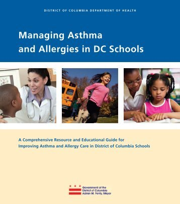 Managing Asthma and Allergies in DC Schools - DC Asthma Coalition