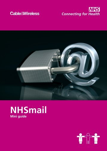 NHSmail mini guide - NHS Connecting for Health