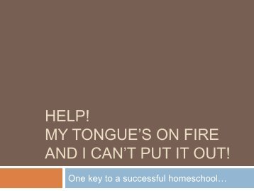 My Tongue is on Fire.pdf - Schoolhouse Publishing