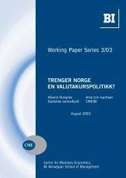 Trenger Norge en valutakurspolitikk? - BI Norwegian Business School