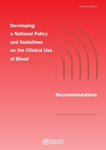 Developing a National Policy and Guidelines on the Clinical Use of ...
