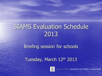 Briefing session for schools – revised evaluation ... - Diocese of Bristol