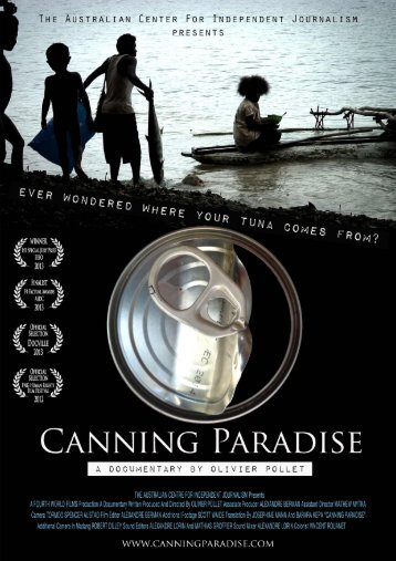 Click here to download CANNING PARADISE press kit - Ronin Films