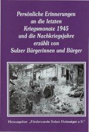 Persönliche Erinnerungen an die letzten Kriegsmonate 1945 und ...