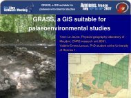 GRASS, a GIS suitable for palaeoenvironmental ... - (RMLL) 2007