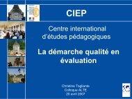 Présentation de la démarche qualité en évaluation du CIEP lors du ...