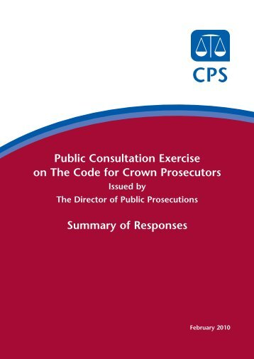 Public Consultation on The Code for Crown Prosecutors summary of ...