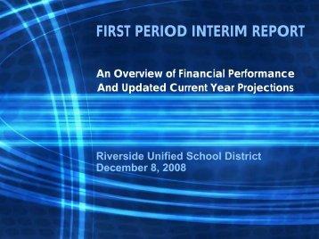 FIRST PERIOD INTERIM REPORT - Riverside Unified School District